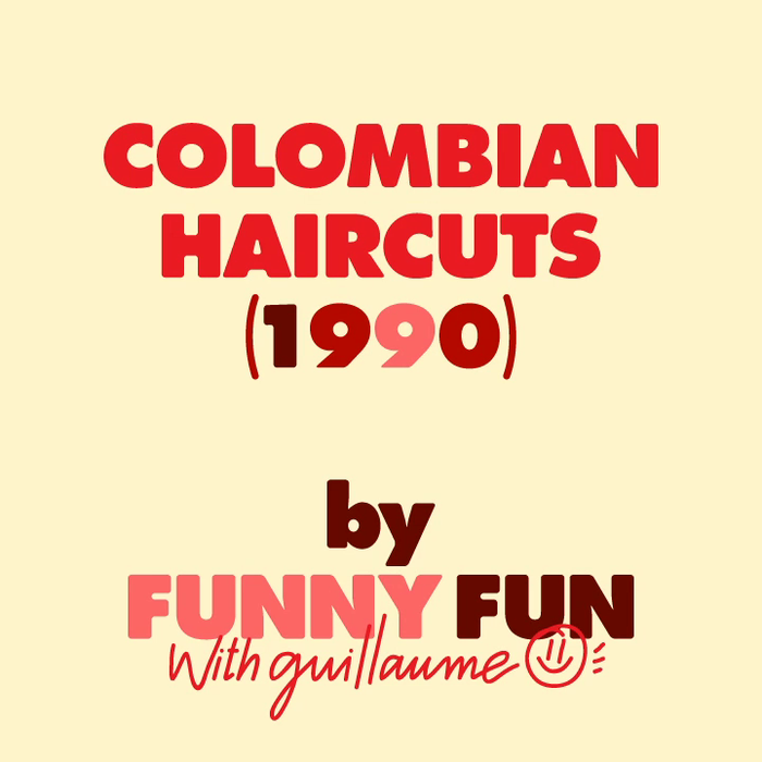 Colombian Haircuts by Guillaume