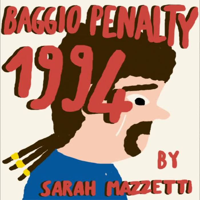Baggio's Penalty by Sarah Mazzetti