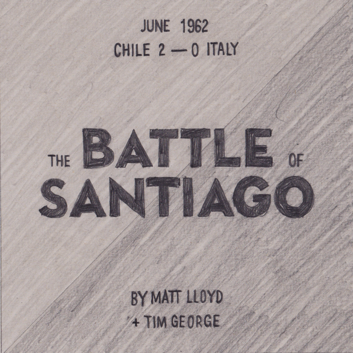 The Battle of Santiago by Matt Lloyd and Tim George